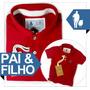 Camiseta Tal Pai E Filho Polo E Bodys Qualidade De Importada