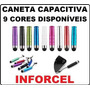 Caneta Capacitiva Touch Screen P/ Iphone Tablet Ipad Galaxy