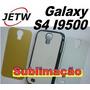 Case Acrílico Samsung S4 I9500 Galaxy Capa Sublimação Prensa