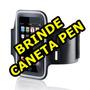 Armband Suporte Braço Iphone 5 4s 4 Caneta Pen Stylus Gráti