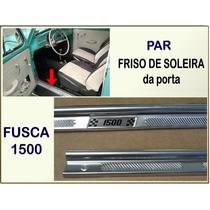 Friso Soleira Porta Fusca 1500 Aluminio Estribo Interno Par