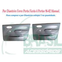 Par Forro De Porta Dianteiro Fiesta 4 Portas 96-02 Manual
