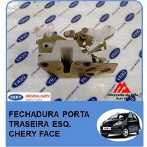 Fechadura Porta Traseira Esquerda Chery Face 1.3 16v
