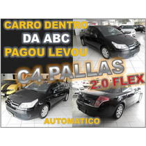Citroën C4 2.0 Pallas Exclusive Ano 2011 Financiamento Facil