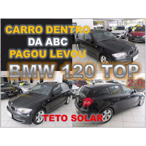 Bmw 120 Top Com Teto Solar Ano 2009 - Financiamento Facil
