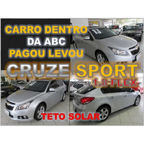 Cruze Sport6 Ltz Com Teto Solar Ano 2013 Financiamento Facil