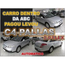C4 Pallas Exclusive Ano 2011 - Financio Sem Burocracia