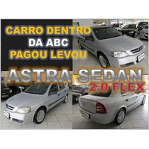 Astra Sedan Comfort 2.0 Flex Ano 2005 Financiamento Facil