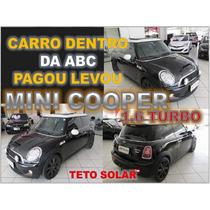 Mini Cooper 1.6 S Turbo Com Teto Solar Ano 2010 - Impecável