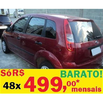 Fiesta Bonito Carro Moderno Barato! Financia!!!