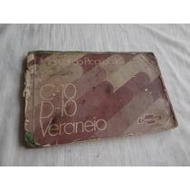 Manual C10 D10 Veraneio Editado 1982 Original Gm