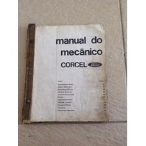 Livro Antigo E Raro Catálogo Manual Do Mecânico Ford Corcel