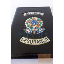 Carteira Agente Segurança Brasão Da República Federal P10p