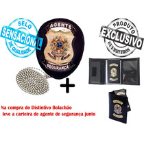 Distintivo Agente De Segurança + Carteira Agente (exclusivo)