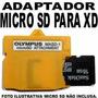 Adaptador De Cartão Olympus Tf Micro Sd Para Xd