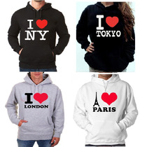 Blusa I Love New York Paris Tokyo London Eu Amo Moletom