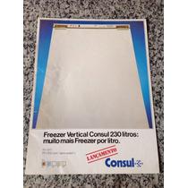 Folheto Propaganda Antiga Freezer Vertical Consul 230 Litros