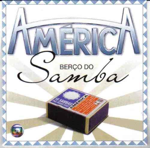 Cd América Berço Do Samba Tso Alcione Nalanda Frete Grátis