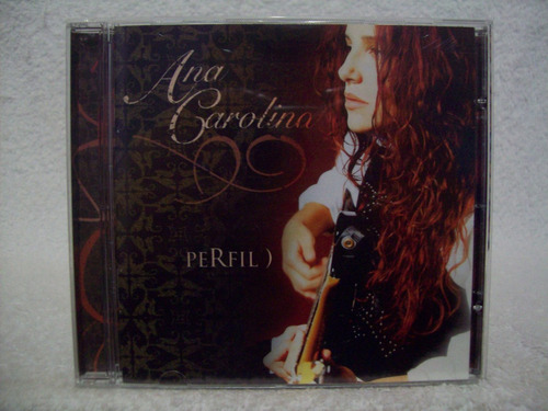 Cd Ana Carolina- Perfil