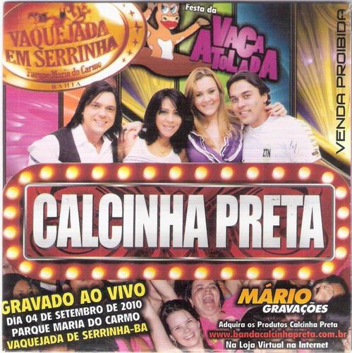 Cd Calcinha Preta -ao Vivo Em Serrinha-promo