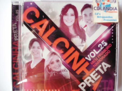 Cd Calcinha Preta - Vol 25 - Original-lacrado-cdlandia
