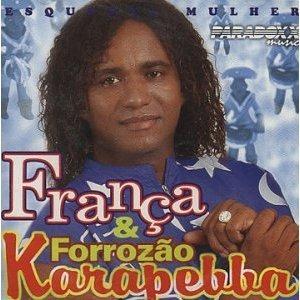 Cd França & Forrózão - Esquenta Mulher - Frete Gratis