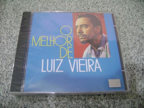 Cd - Luiz Vieira O Melhor De Luiz Vieira