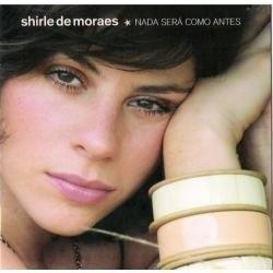 Cd Shirle De Moraes Nada Sera Como Antes