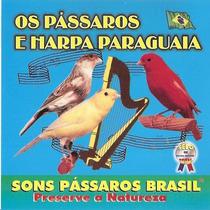 Cd Harpa Paraguaia E Os Pássaros Vol2. Frete Grátis Original
