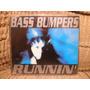 Cd Bass Bumpers Runnin Importado Maxi Single