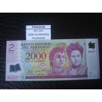 (ext.197) Paraguay - 2000 Guaranies - Polimero - 2008 - Fe