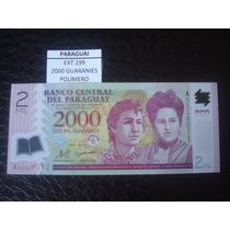 (ext.199) Paraguay - 2000 Guaranies - Polimero - 2008 - Fe