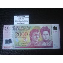 (ext.200) Paraguay - 2000 Guaranies - Polimero - 2008 - Fe