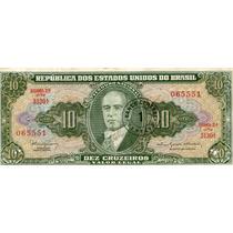 Cédulas De Dez Cruzeiros -com Carimbo 1 Centavo