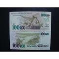 C 230 Cédula De 100 000 Mil Cruzeiros De 1993 Fe