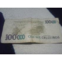 Cédula Dinheiro Antigo 100 Mil Cruzeiros - 1992