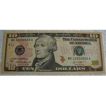 Estados Unidos 1 Cédula Original De 10 Dólares Ano 2013 - Fe