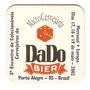 Bolacha De Chopp - Cerveja Dado Bier - Tcherveja 2002