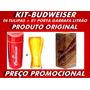 Tulipas Budweiser-kit 06unid+01unid Cervejela Litrão.