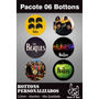 Pacote 06 Bottons Beatles - House Of Rock