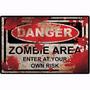 Placa Quadro Decoração Danger Zombie Area Mdf 19cmx29cm