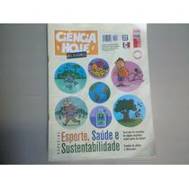Ciência Hoje Das Crianças N.250 10/2013 Esporte, Saúde E...