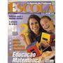 Revistas Nova Escola (1 Por 5,00)(2 Por 9,00)( 3 Por 12,00)