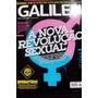 Revista Galileu Nº 282- A Nova Revolução Sexual