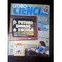 Globo Ciência Ano 5 Núm 49 Ago 95 - Informática Nas Escolas