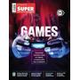 Revista Superinteressante Dossiê Games - Lacrado