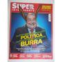 Superinteressante Nº 320 Jul/13 Política É Tão Burra
