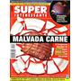 Superinteressante 135 * Dez/98 * Malvada Carne
