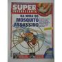 Super Interessante #118 Ano 1997 Mosquito - Malária