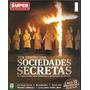 Revista Dossiê Superinteressante Sociedades Secretas
